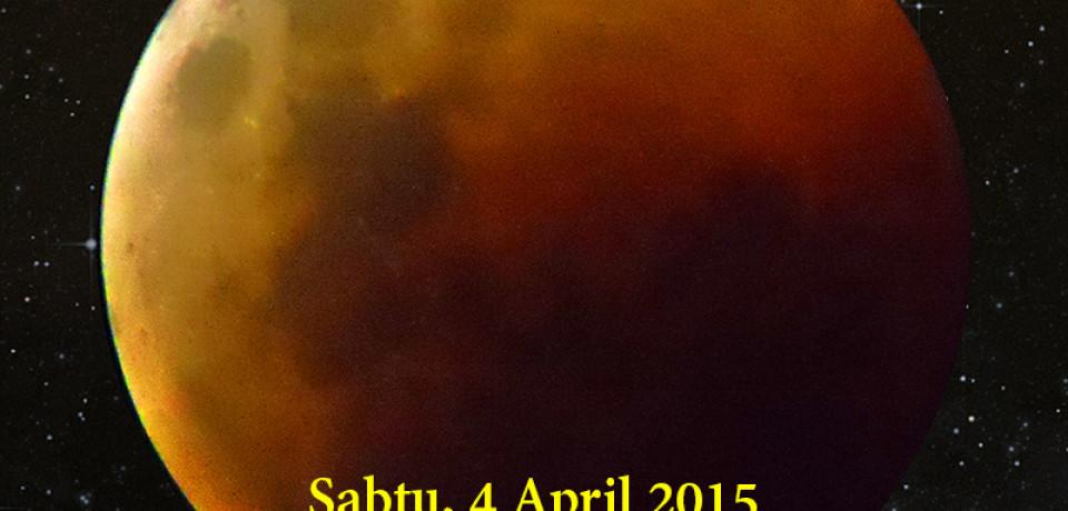 Undangan Gerhana Bulan Total 4 April 2015