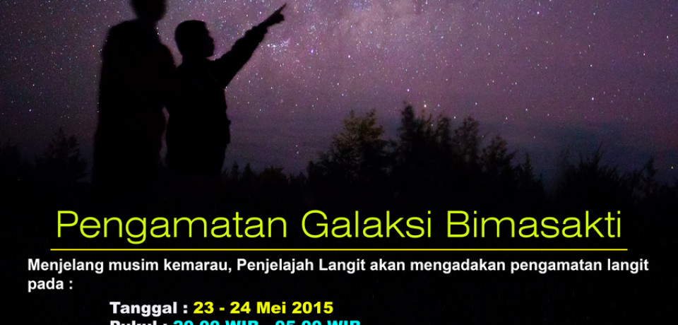 Undangan Pengamatan Galaksi Bimasakti